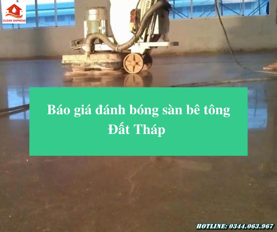 Read more about the article Báo giá đánh bóng sàn bê tông Đất Tháp – Gọi ngay 0344.063.967