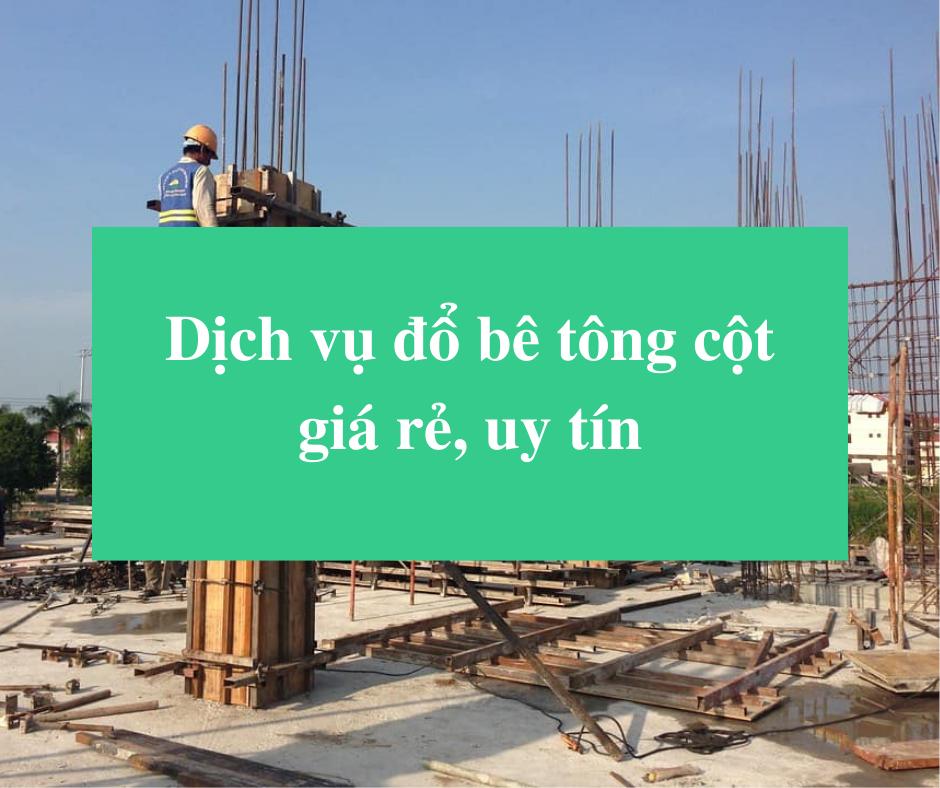 Read more about the article Dịch vụ đổ bê tông cột giá rẻ, uy tín
