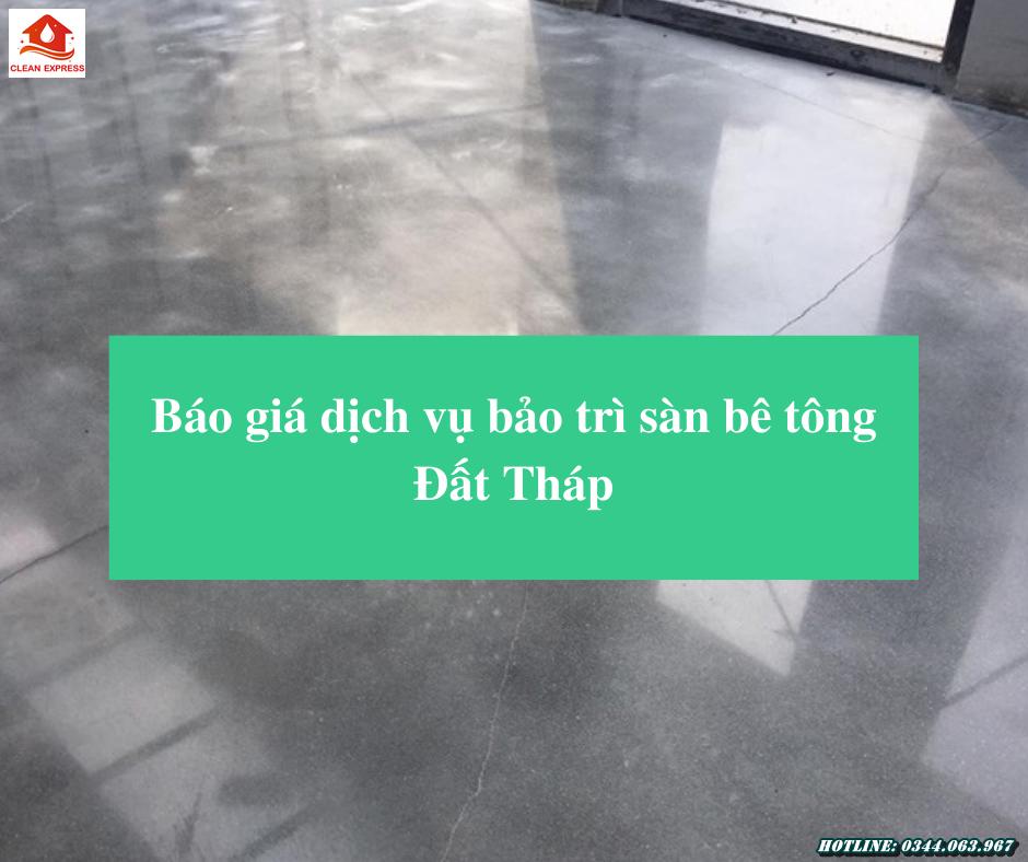 Read more about the article Báo giá dịch vụ bảo trì sàn bê tông Đất Tháp