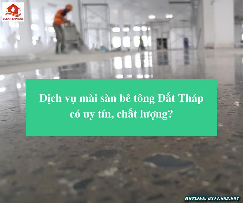 Read more about the article Dịch vụ mài sàn bê tông Đất Tháp có uy tín, chất lượng?